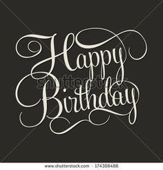 HAPPY BIRTHDAY hand lettering, handmade calligraphy, vector background by Milena Vuckovic, via Shutterstock