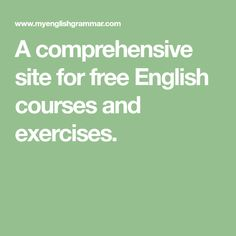A comprehensive site for free English courses and exercises.
