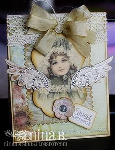Gorgeous...Blessings Card with lace, ribbon, & embellishments...Nina B.