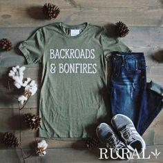 Backroads and Bonfires Graphic T-Shirt - Graphic Shirts - Ideas of Graphic Shirts - Backroads and Bonfires RURAL Tee Graphic T Shirts, Country Shirts, Country Outfits, Country Style, T Shirts With Sayings, Cute Shirts, Men Shirts, Fall Shirts, Summer Shirts