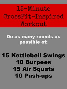 A Quick and Sweaty CrossFit-Inspired WOD... AMRAP IN 15