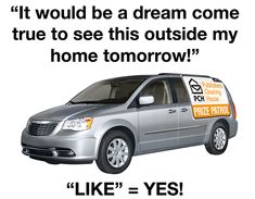 """""""""""YES"""" """"It would be a dream come true to see out side my home tomorrow!"""