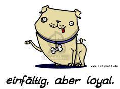 """""""Einfältig, aber loyal."""" (Zu bestellen auf www.primatebrain.com.)"""