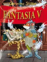 Fantasia V | Geronimo Stilton