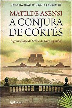 Livros e marcadores: Passatempo: A Conjura de Cortés