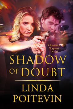 Cover Reveal: Shadow of a Doubt by Linda Poitevin (romantic suspense)