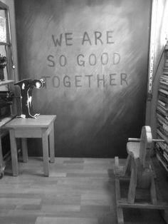 me encanta esta frase y mas que esta en la pizarra de nuestra sala...gracias amor.
