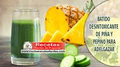 Batido desintoxicante de piña y pepino para adelgazar Healthy Juice Recipes, Healthy Juices, Detox Recipes, Healthy Drinks, Fruit Detox, Detox Diet Drinks, Health And Wellness, Health Fitness, How To Grow Taller