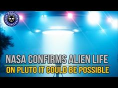 Close Encounters UFO: NASA Confirms Alien Life on Pluto Could be Possibl...