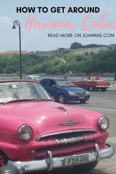 Taxis, Buses and More! How to get around Havana, Cuba