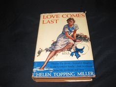 Love Comes Last-Helen Topping Miller-1941 print-HC/DJ/Triangle books