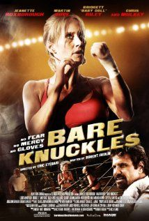 Bare Knuckles: Cocktail waitress and single mother Samantha Rogers faces the fight of her life when she climbs into the ring to test herself in the dangerous and illegal world of high-stakes all-female bare knuckle fighting. Based on a true story. Action Film, Action Movies, Internet Movies, Movies Online, Top Movies, Movies To Watch, Movies Free, Cocktail Waitress, Bare Knuckle