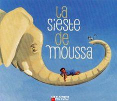 NARRAMUS La sieste de Moussa Friends Show, Best Friends, Album Jeunesse, Recorded Books, Online Library, Lectures, Audiobooks, Kindergarten, I Am Awesome