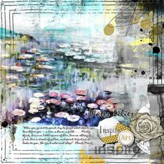 Here is mine for the Challenge no [ link ]My fav painter is Monet credits: Messy Art 2 by Pretty Dutch Designs [ link ], digital scrapbooking & artistry Messy Art, Famous Words, January 2016, Water Lilies, Digital Scrapbooking, It Works, Lily, Challenges, Archive