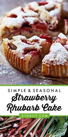 A Simple Seasonal Strawberry Rhubarb Cake - 31 Daily Could make this with any fruit. Would be great with peaches in the cake and blackberries on top! Strawberry Rhubarb Cake, Rhubarb Desserts, Rhubarb Recipes, Strawberry Recipes, Rhubarb Dishes, Rhubarb Rhubarb, Strawberry Fields, Mini Desserts, Easy Baking Recipes