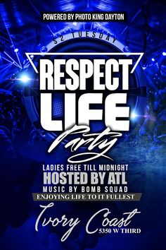 Respect Life Party Flyer Designed by graphixfly For more info please contact Web: www.graphixfly.com   Email: graphixfly@gmail.com Turn Around Time 1 day #graphixfly #Flyer #LoungeFlyer #ClubFlyer #TakeOver #Hiphop #rap #party #lounge #NightOutParty #NightOutFlyer #LadiesNight #CocktailParty #BdayFlyer #NightClubs #OfficialParty #AfterParty #MixtapeParty #MixtapeReleaseParty