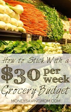 /rachel/ Pemberton - this is how we will make $150 manageable :)  How to stick with a $30 per week grocery budget