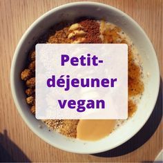 Que manger au petit déjeuner quand on est vegan?
