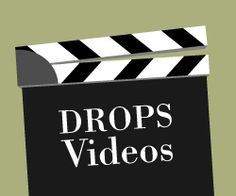 DROPS videos