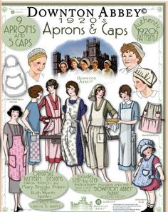 NEW: Downton Abbey 1920's Aprons & Caps pattern booklet - Authentic 1920's patterns for 9 and 5 caps featuring The Downton Abbey fabric collections from Andover Fabrics! Plus real 1920's English recipes for scones, eclairs, muffins and more... book price: $18.00... Look for our other Downton Abbey fabrics, patterns & gift items too!