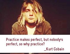 Famous Kurt Cobain Quotes
