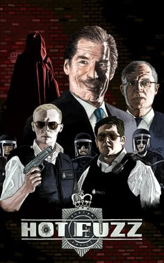 111 Best Hot Fuzz Images In 2019 Fuzz Simon Pegg Movies