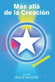 Más allá de la Creación: Jesús Salazar - V. M. Rafiel: 9781596084629: Amazon.com: Books