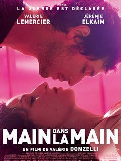 """Main dans la main. un film de Valérie Donzelli. Après """"La Guerre est déclarée"""". <3"""
