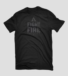 "Fight Fire - Designed by Fixer Creative Co, Colorado Springs, CO  The only way to truly conquer these fires is with a resolve to stand up to this tragedy, with a fire in our belly that says, ""We will fight this fire, and we will win.""    We will fight fire with fire.  www.wildfiretees.com - local initiative created to raise funds for the fire victims.    www.facebook.com/WildFireTees"