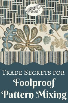 Foolproof Pattern Mixing - tips from a pro on the easiest process for using multiple patterns in a room. Mixing Patterns, Fabric Patterns, Drapery Fabric, Fabric Decor, Texture Words, Condo Design, Interior Design Advice, Pattern Matching, Trellis Pattern