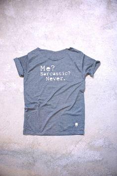 T-Shirts mit Spruch - gshirt (sarcastic) - ein Designerstück von gegoART bei DaWanda