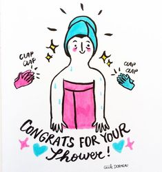 """moderndayslutpuppy: """" ladymallyce: """" cecile-dormeau: """" Little victories on depression """" When you're dealing with depression, something as little as taking a shower can be a Big Deal. Pure Oils, Woman Illustration, Speak Life, Cecile, Take A Shower, French Artists, Stress Relief, Victorious, How To Draw Hands"""