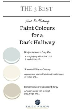 The 3 Best light, neutral and not boring paint colours for a dark hallway or sta... - http://home-painting.info/the-3-best-light-neutral-and-not-boring-paint-colours-for-a-dark-hallway-or-sta/
