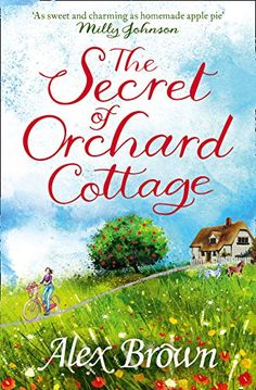The Secret of Orchard Cottage by Alex Brown https://www.amazon.co.uk/dp/0007597428/ref=cm_sw_r_pi_dp_U_x_WA00Ab2CYWCR8