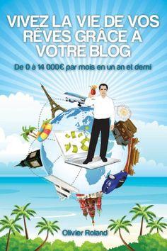 Découvrez comment vous pouvez devenir libre et indépendant financièrement grâce à votre blog, par Olivier Roland, le célèbre blogueur professionnel, qui s'est fait connaître en générant 28 8