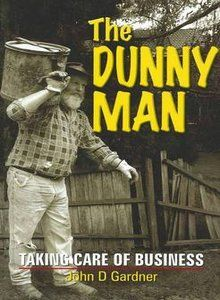 The Dunny Man - Aussie term for the man that emptied the outside toilets! He always left us a Christmas card each year, and Mum would just put it straight into the bin! Hahaha