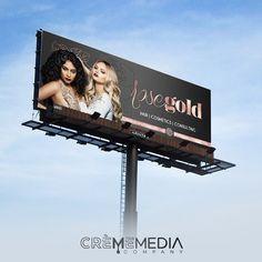 Billboard mock up for Rose Gold. #crememedia