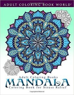 Stress Relief Mandalas Coloring Book For Adults