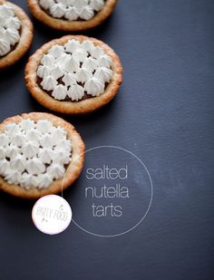 Salted Nutella Tarts, thinking will try this and maybe if it is good will make with almond butter next