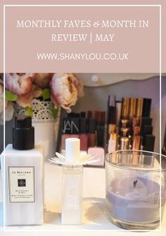 Monthly Faves & Month In Review | May