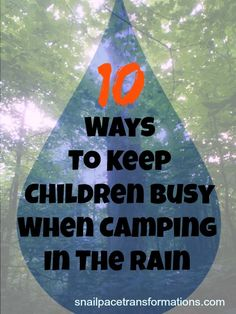 These ideas are all ELECTRONIC AND SCREEN free. 10 ideas of what to bring to keep those energy filled children busy when they are stuck in a tent or camper due to a rainy day of camping.