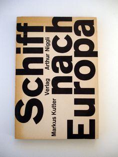 book///  Schiff nach Europa, Markus Kutter / Karl Gerstner, 1957