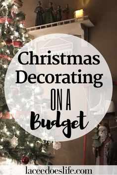 Decorating for Christmas on a Budget | Budget Decorating | Christmas Decor | Farmhouse Christmas | Rustic Christmas | Christmas Decorating | Vintage Christmas | Budget Decor | Frugal Decorating |