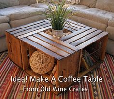 How To Make A Coffee Table From Wine Crates...http://homestead-and-survival.com/how-to-make-a-coffee-table-from-wine-crates/