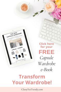 Mini Capsule Wardrobe e-Book - Classy Yet Trendy Plus Size Capsule Wardrobe, Wardrobe Basics, Travel Wardrobe, Girls Wardrobe, Classy Yet Trendy, Fall Color Palette, Closet Essentials, Fashion Capsule, Minimalist Wardrobe