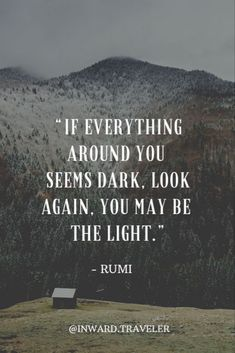 Traveler - Self Discovery, Inner Growth & Healing, Mindful Adventure - Inward.Traveler – Self Discovery, Inner Growth & Healing, Mindful Adventure Rumi Quotes, Quotable Quotes, Spiritual Quotes, Wisdom Quotes, Words Quotes, Quotes To Live By, Positive Quotes, Motivational Quotes, Life Quotes