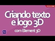 Como criar um Texto e um Logo 3D usando o Element 3D - YouTube Logo 3d, Foto E Video, Youtube, Texts, Youtubers, Youtube Movies