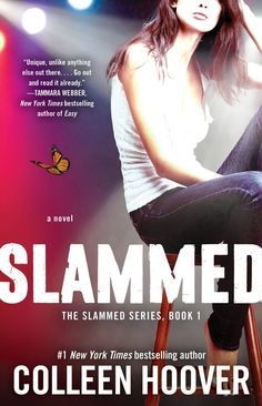Slammed by Colleen Hoover - Slammed Series Book #1