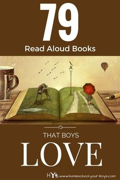 Did you know that reading aloud is one of the most important things you can do for your children? Click through to discover 79 Read Aloud Books That Boys Love!