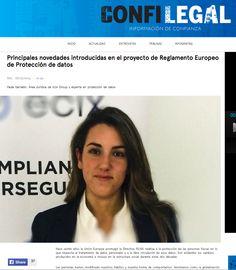 Nuestra joven abogada Paula Garralón publica una tribuna en 'Confilegal' explicando las novedades que trae la propuesta de reglamento europeo sobre protección de datos. Un artículo que adelanta aspectos clave en el futuro del área de cumplimiento normativo de las empresas.